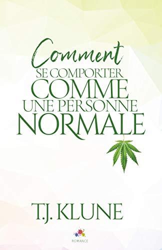 couverture de Comment se Comporter comme une Personne Normale de T.J. Klune