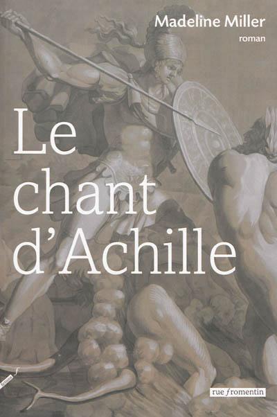 couverture de Le Chant d'Achille de Madeline Miller