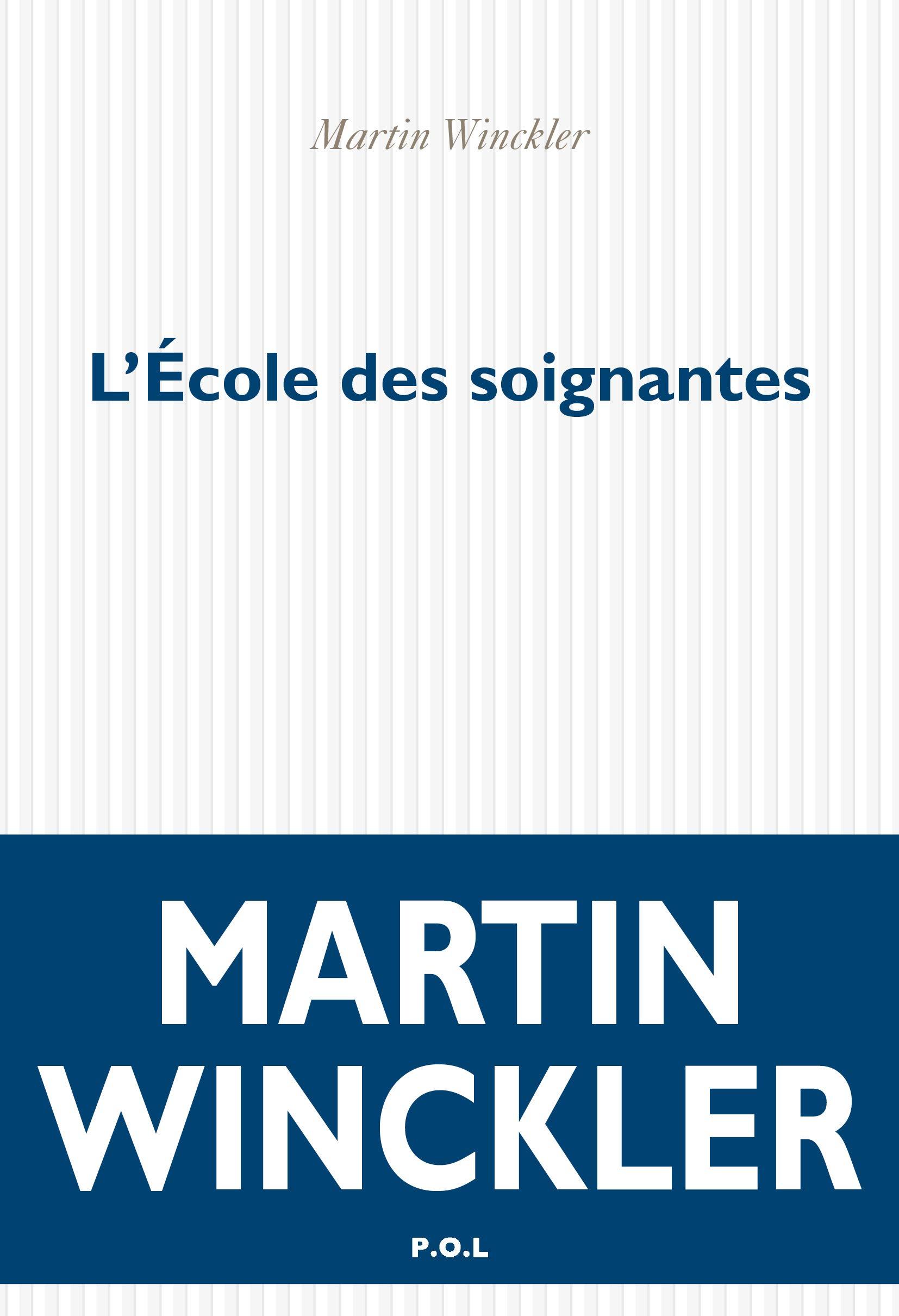 couverture de L'Ecole des Soignantes de Martin Winckler