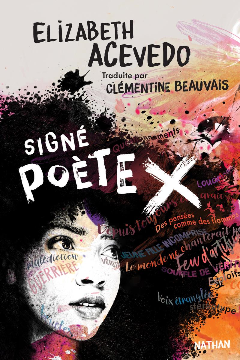 couverture de Signé Poète X d'Elizabeth Acevedo
