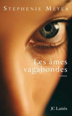 couverture de Les Âmes Vagabondes de Stephenie Meyer