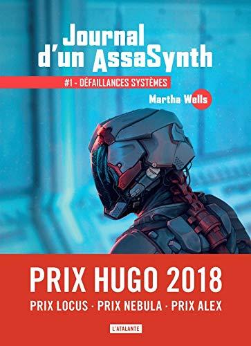 couverture de Journal d'un AssaSynth 1 : défaillances systèmes de Martha Wells