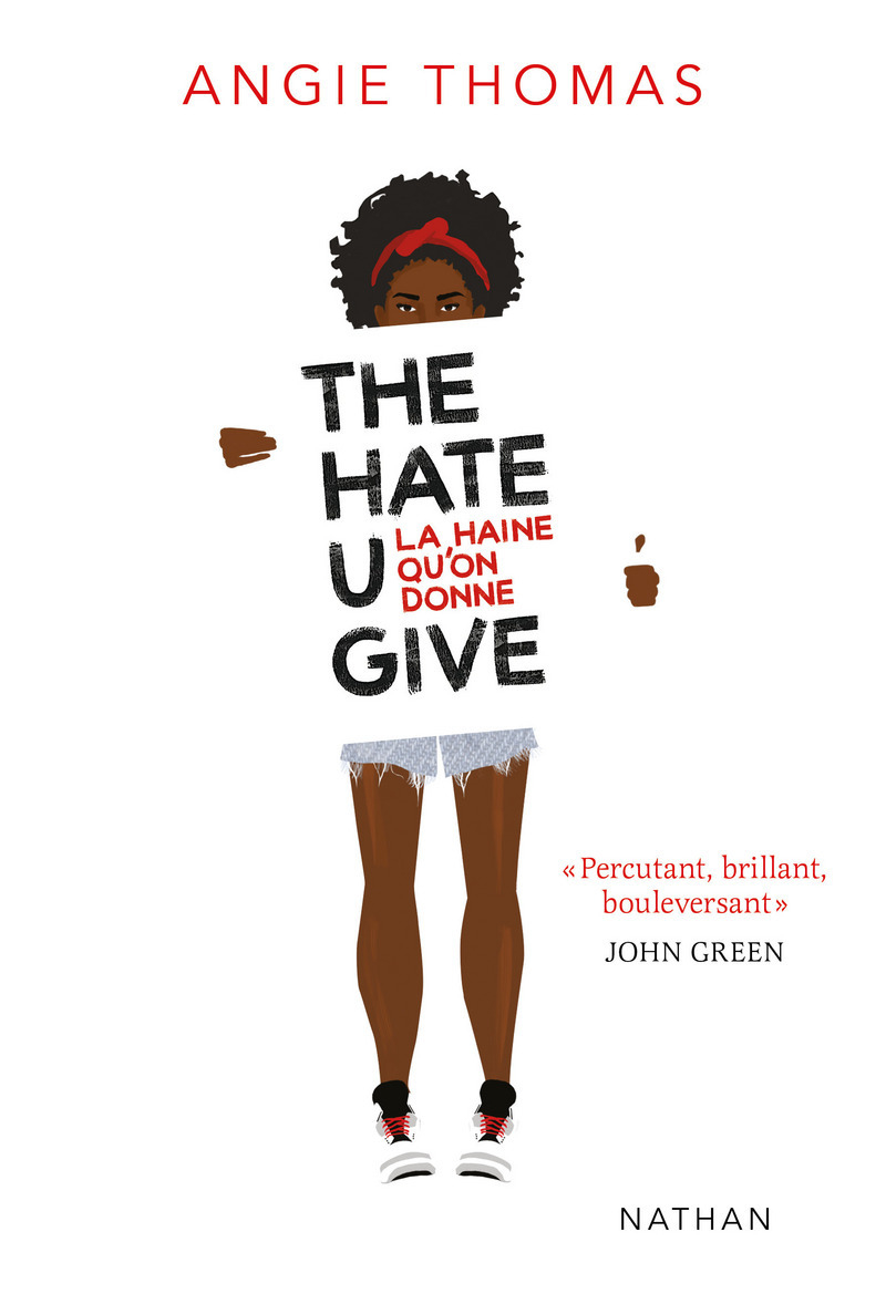 couverture de The Hate U Give − La Haine qu'on Donne d'Angie Thomas