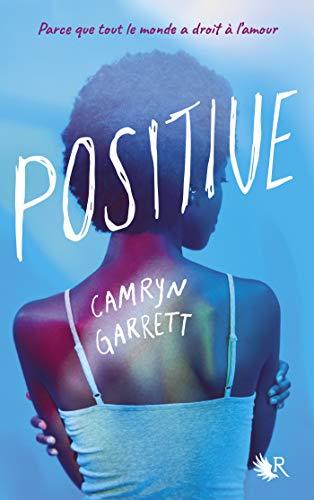 couverture de Positive de Camryn Garrett