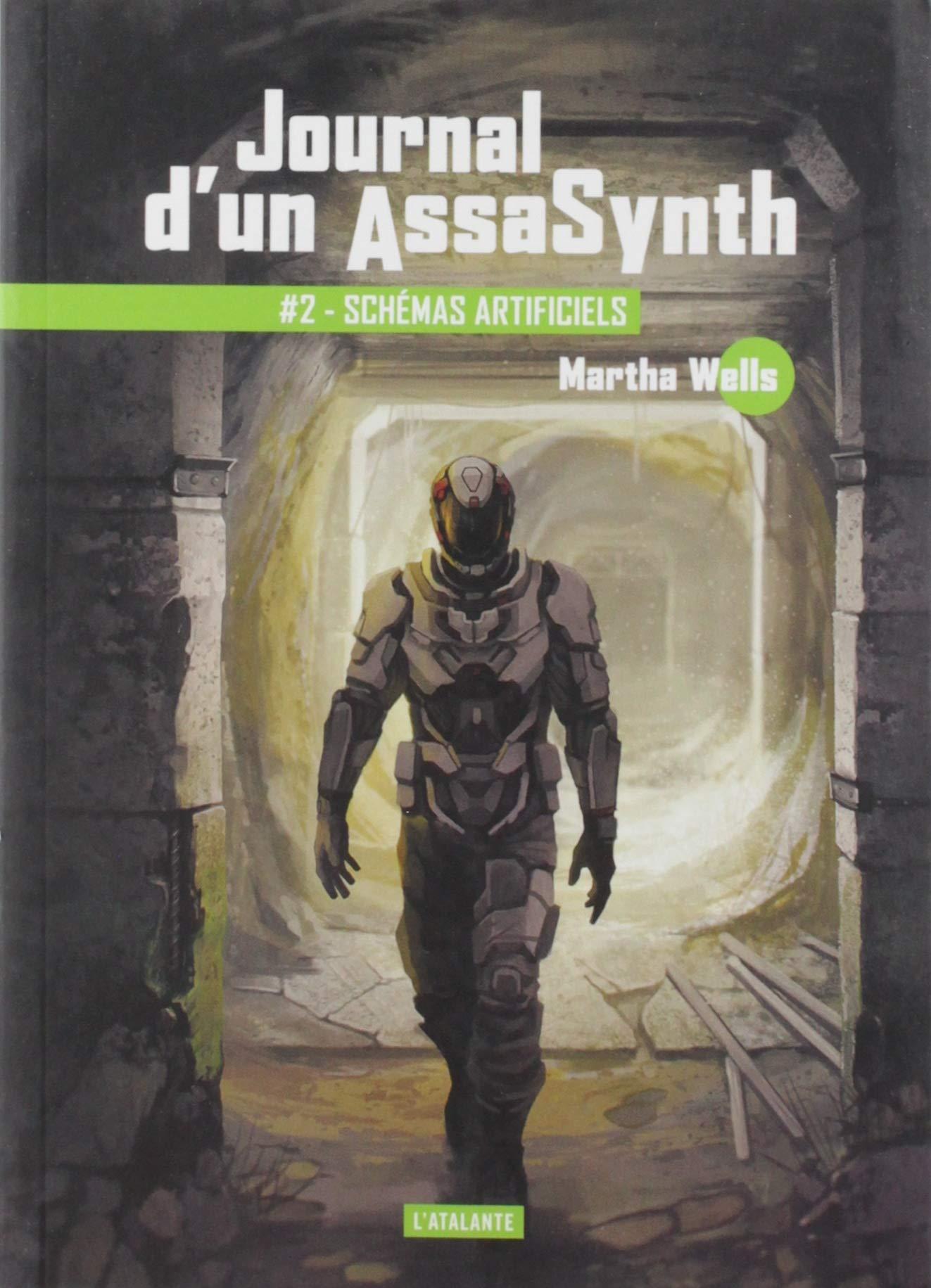 couverture de Journal d'un AssaSynth 2 : Schéma Artificiels de Martha Wells