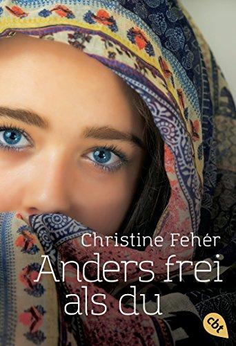 couverture Anders frei als du de Christine Fehèr