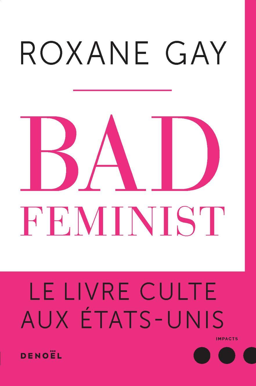 couverture de Bad Feminist de Roxane Gay