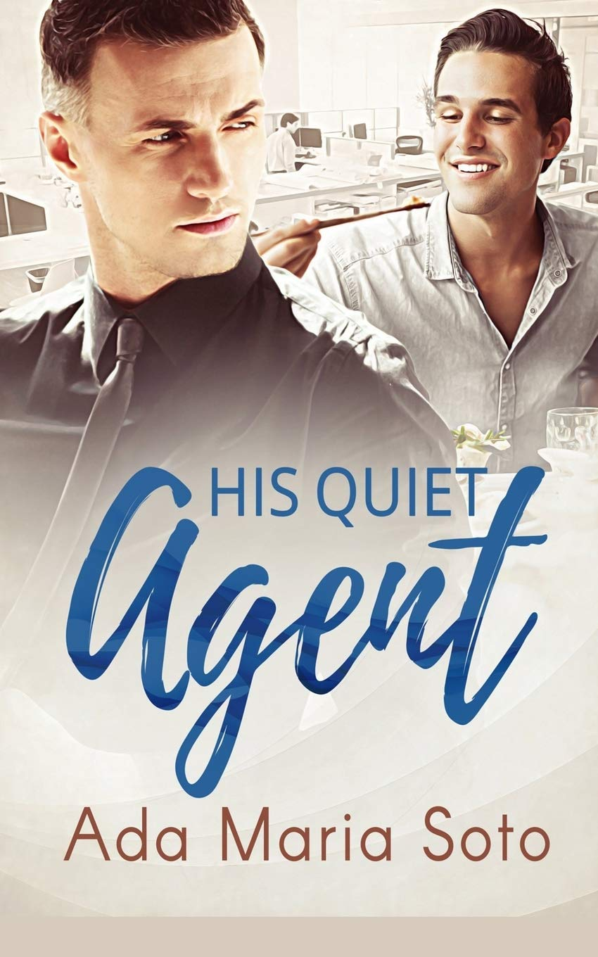couverture de His Quiet Agent d'Ada Maria Soto