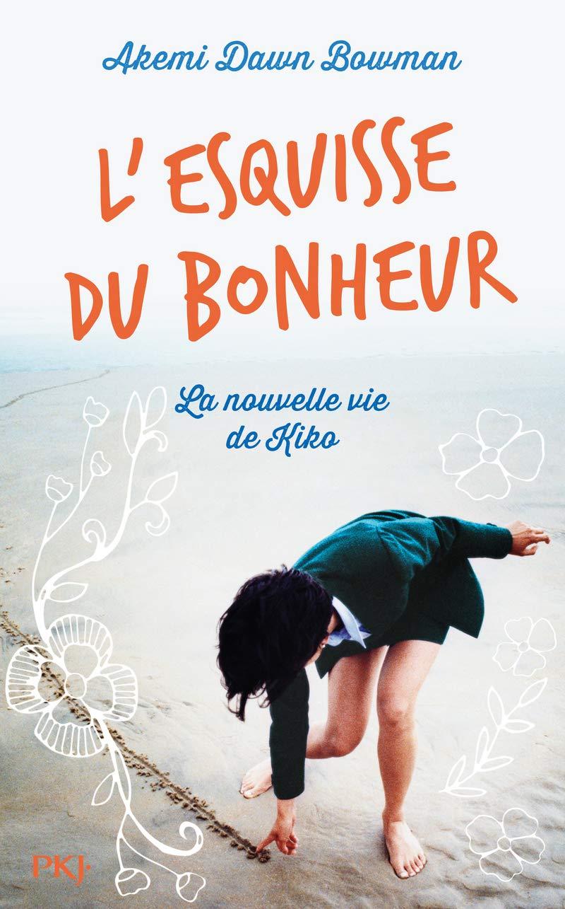 couverture de L'esquisse du Bonheur d'Akemi Dawn Bowman